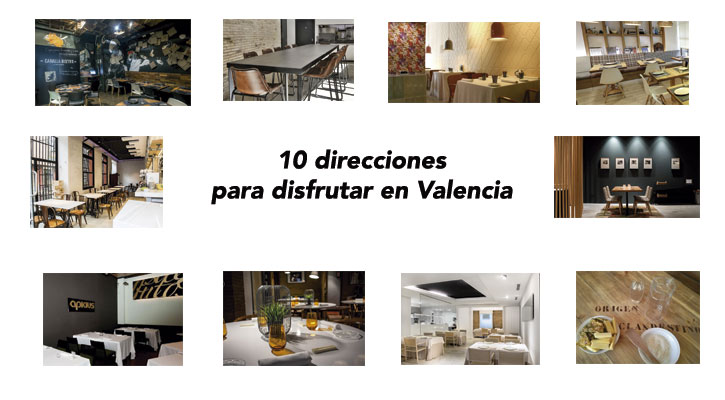 Diez direcciones gastronómicas para disfrutar en Valencia